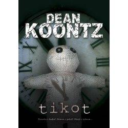 Výsledek obrázku pro Tikot Dean Koontz